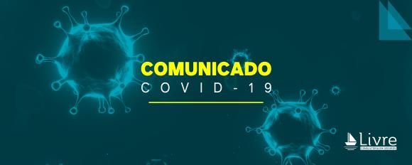 COMUNICADO – Atendimento Livre Período COVID-19